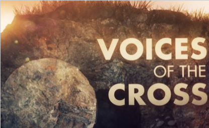 Voices of the Cross Easter Series